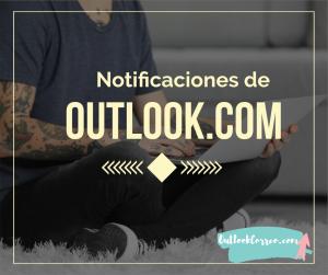 Notificaciones de Outlook.com  en tu navegador